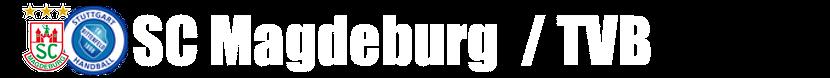 SC Magdeburg vs. TVB