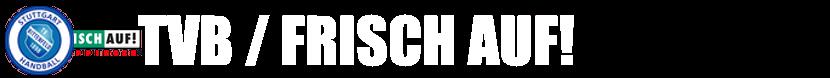 TVB vs. FRISCH AUF! Göppingen