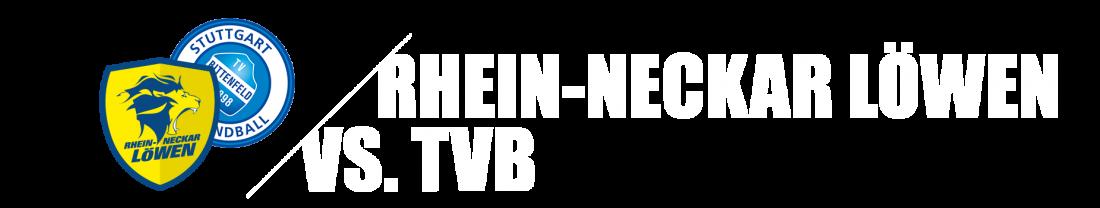 rhein-neckar-löwen-vs-tvb-19-20